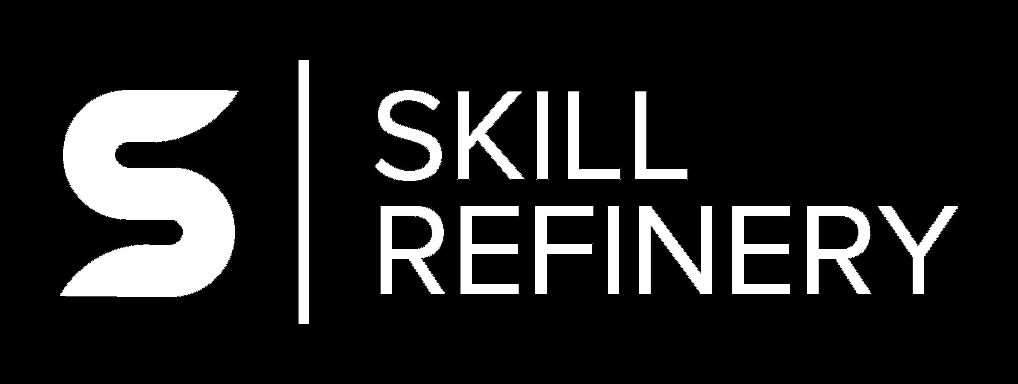 Skill Refinery